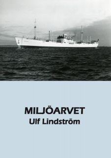 Miljöarvet av Ulf Lindström
