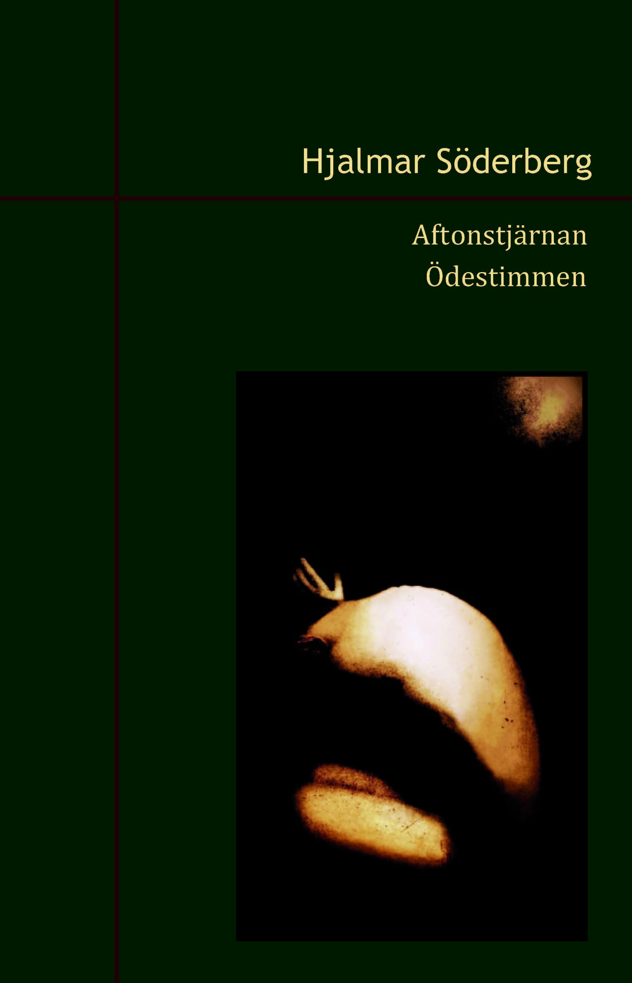 Aftonstjärnan och Ödestimmen av Hjalmar Söderberg