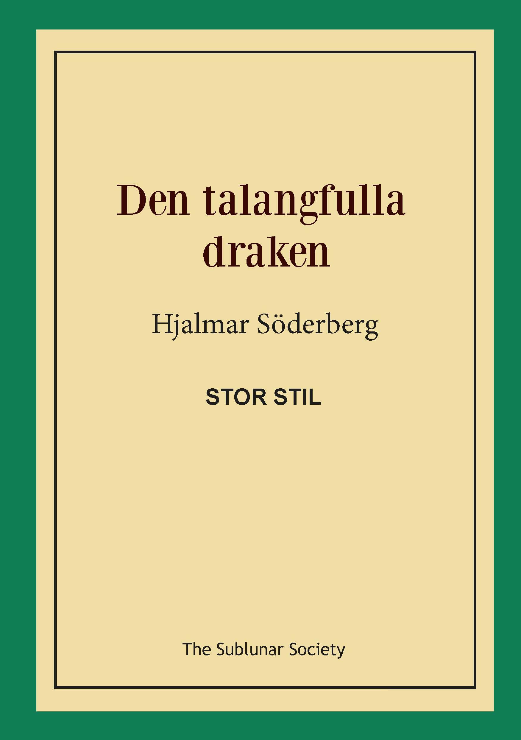 Den talangfulla draken (stor stil) av Hjalmar Söderberg