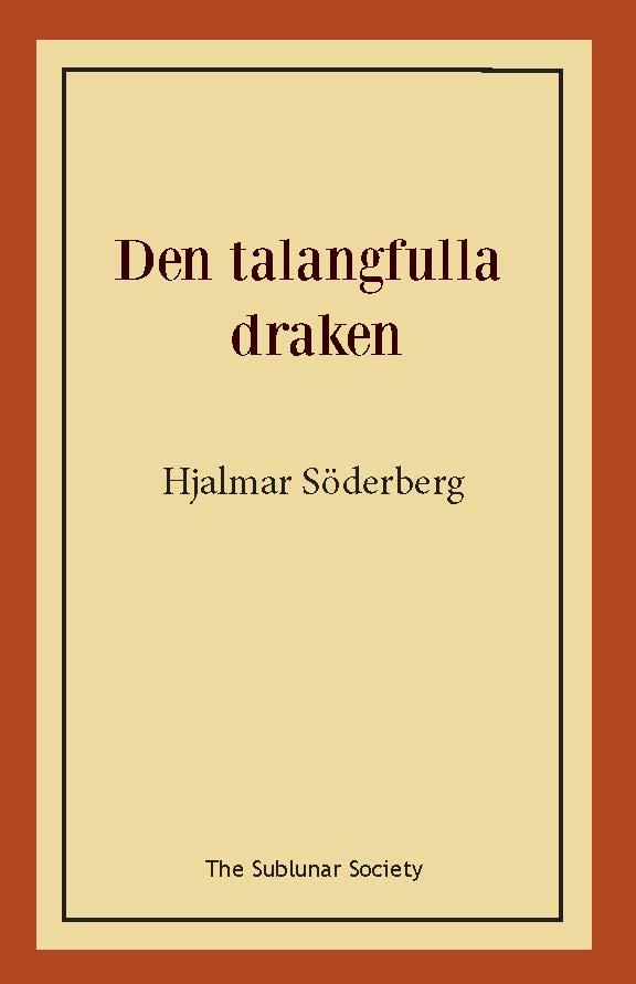 Den talangfulla draken av Hjalmar Söderberg