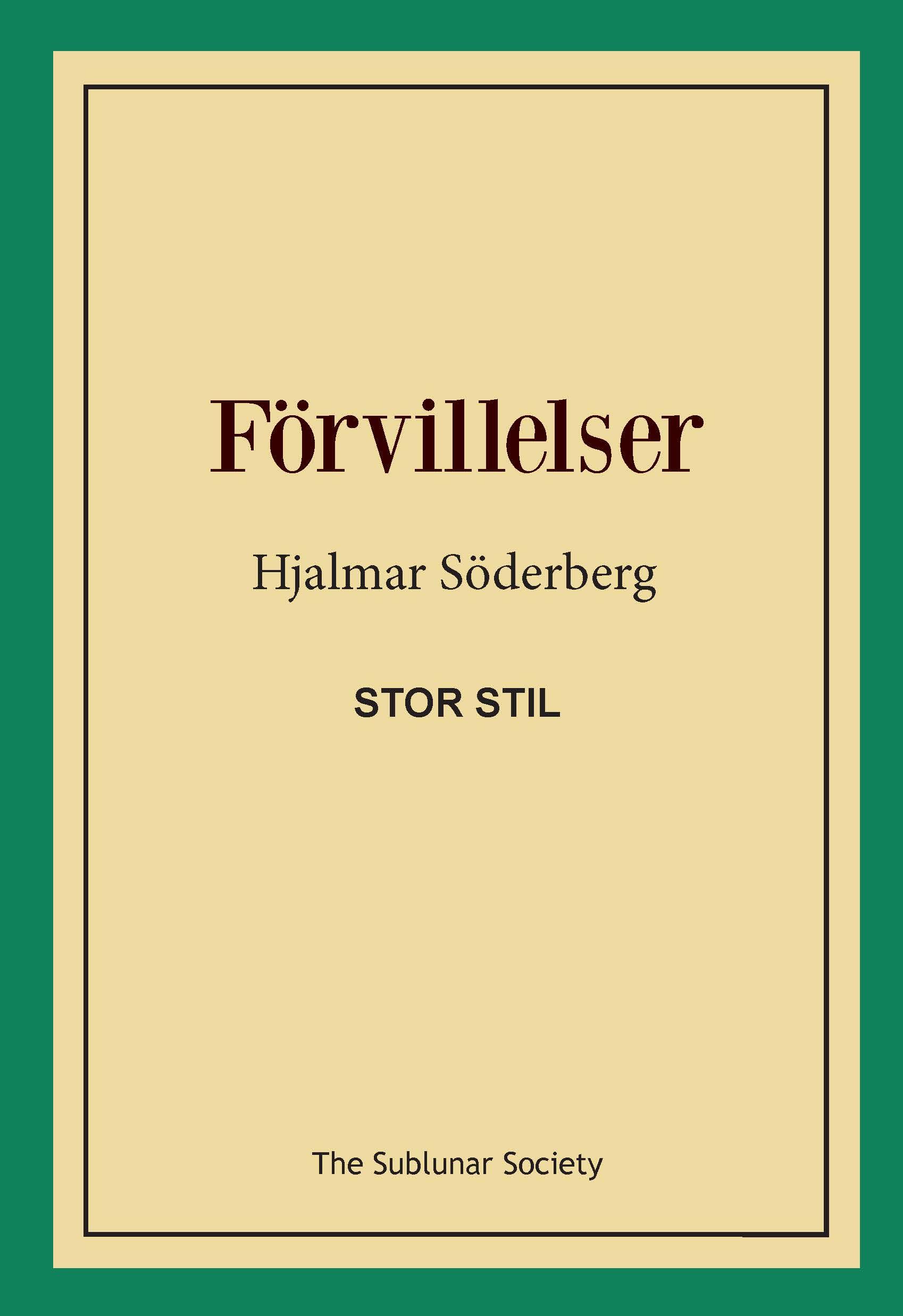 Förvillelser (stor stil) av Hjalmar Söderberg