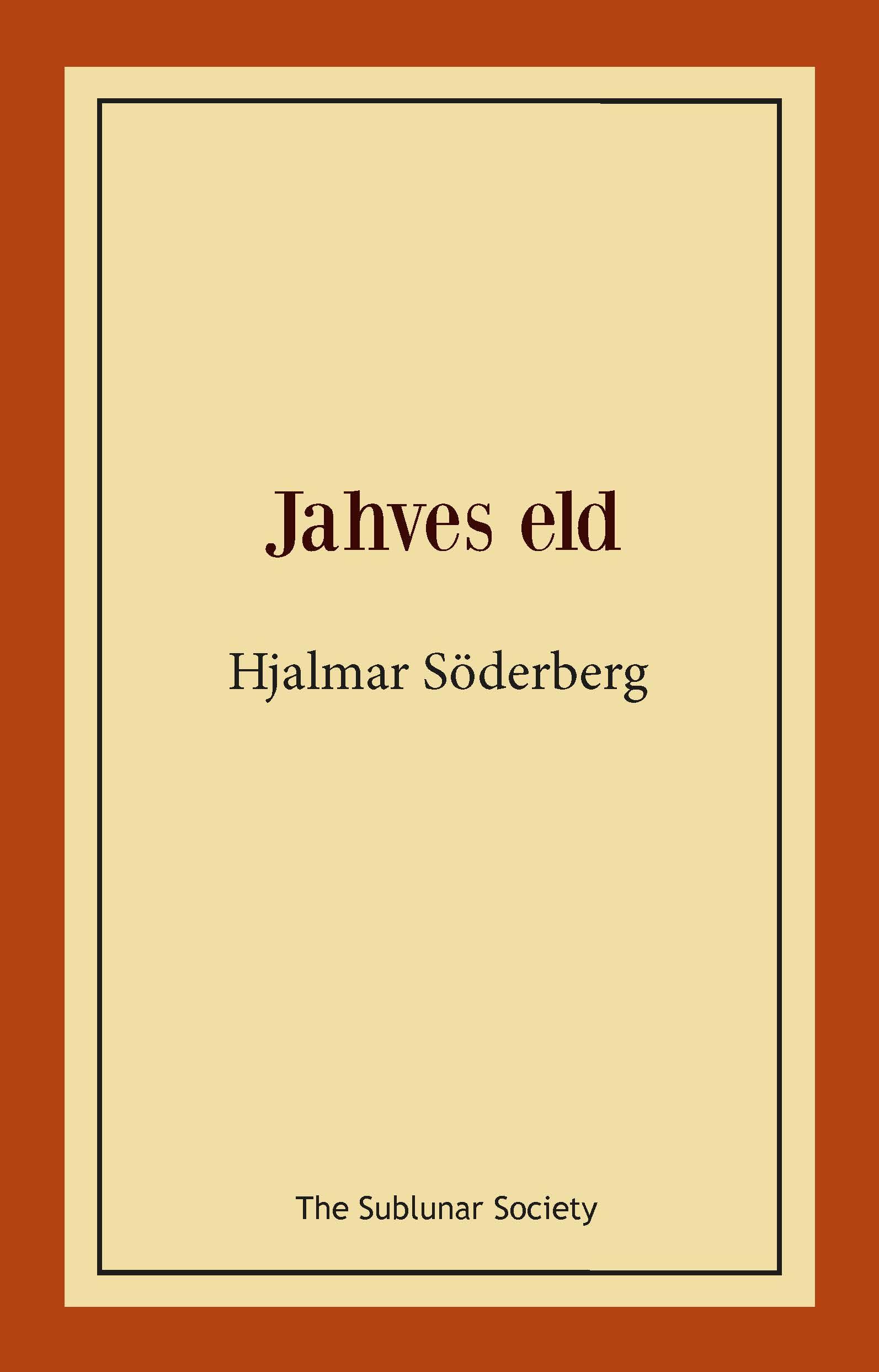 Jahves eld av Hjalmar Söderberg