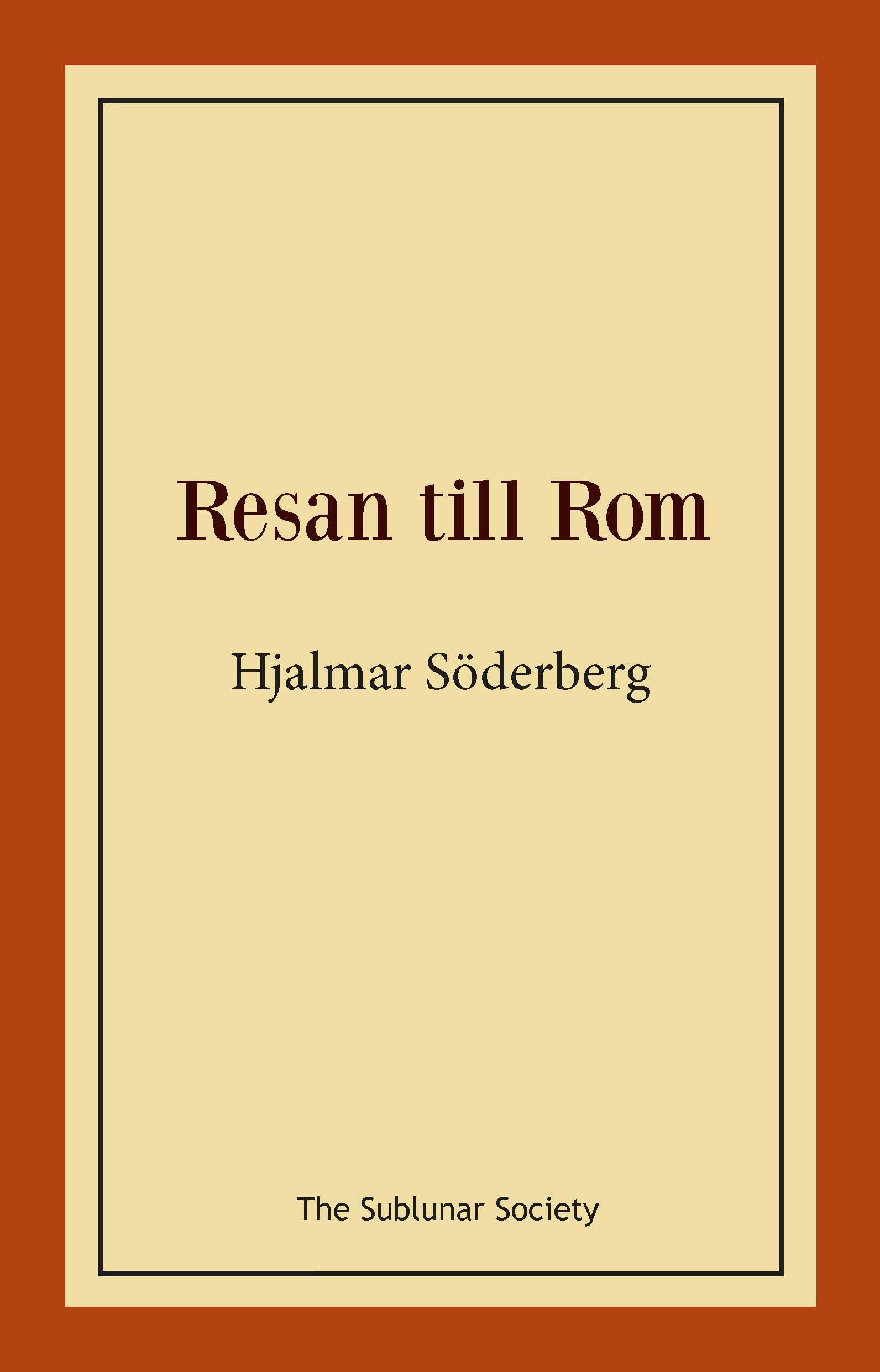 Resan till Rom av Hjalmar Söderberg